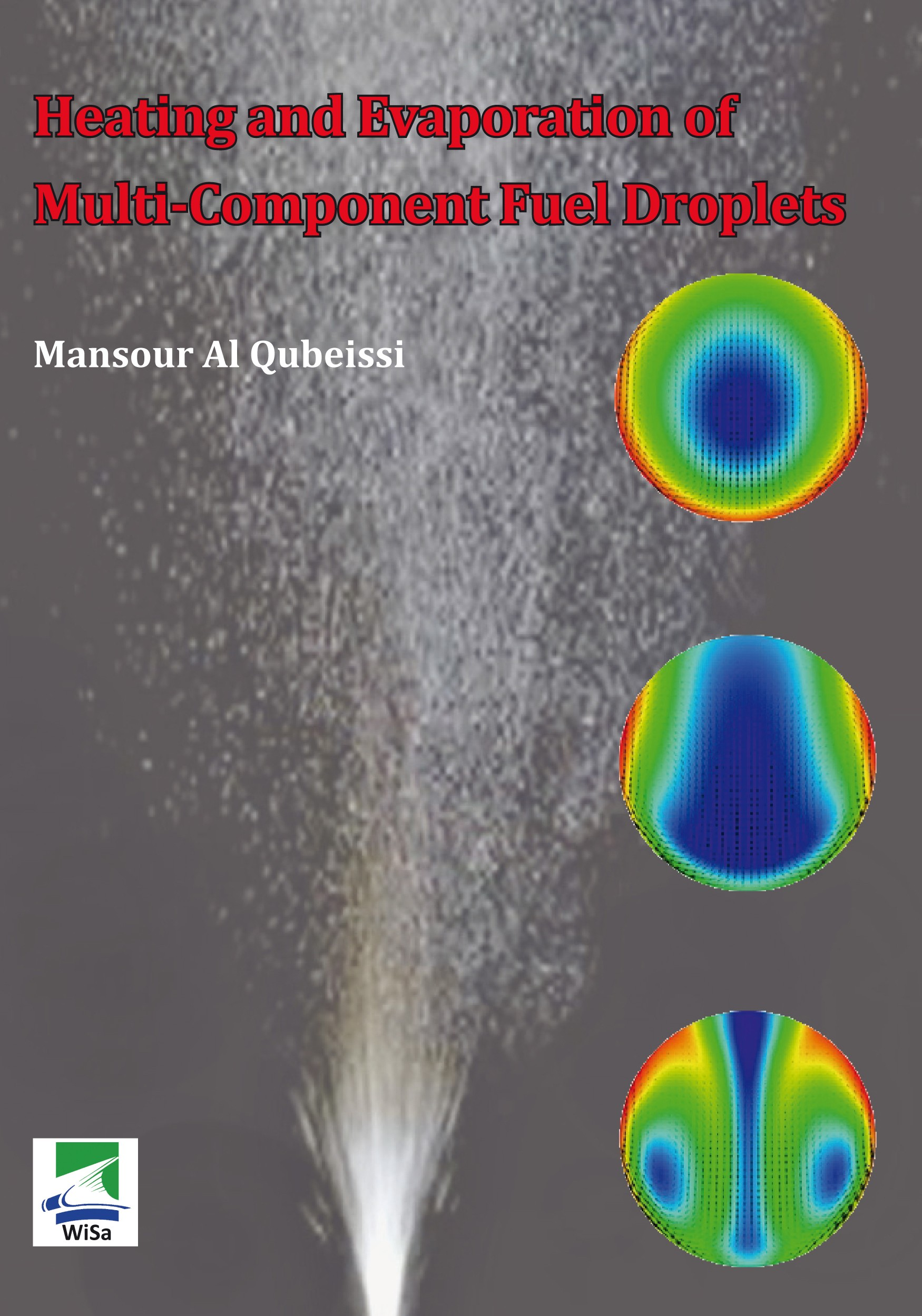 Heating and Evaporation of Multi-Component Fuel Droplets.