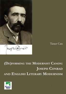 (De)forming the Modernist Canon: Joseph Conrad and English Literary Modernism
