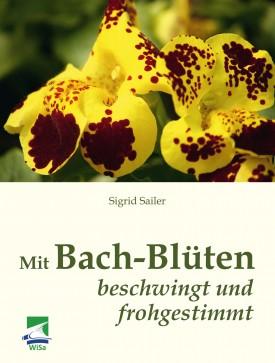 Mit Bach-Blüten beschwingt und frohgestimmt