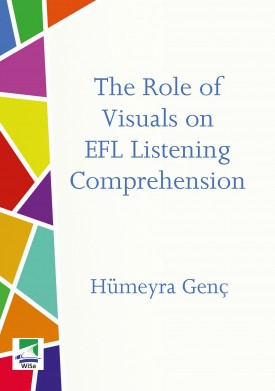 The Role of Visuals on EFL Listening Comprehension