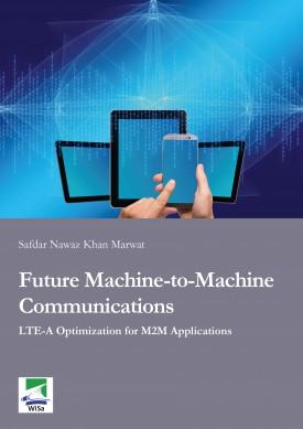 Future Machine-to-Machine Communications