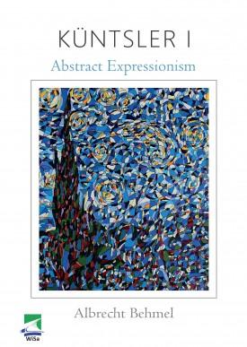 Küntsler I: Abstract Expressionism